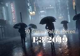 10 Game Paling Keren di E3 2019!