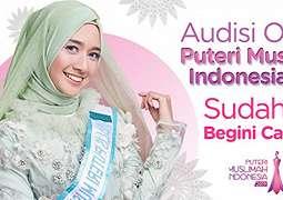 Audisi Online Puteri Muslimah Indonesia (PMI) 2019 Sudah Dibuka, Ini Cara Daftarnya.